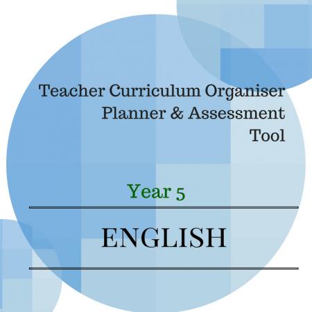 YEAR 5 Australian Curriculum English Teacher Organiser, Planner & Assessment Tool