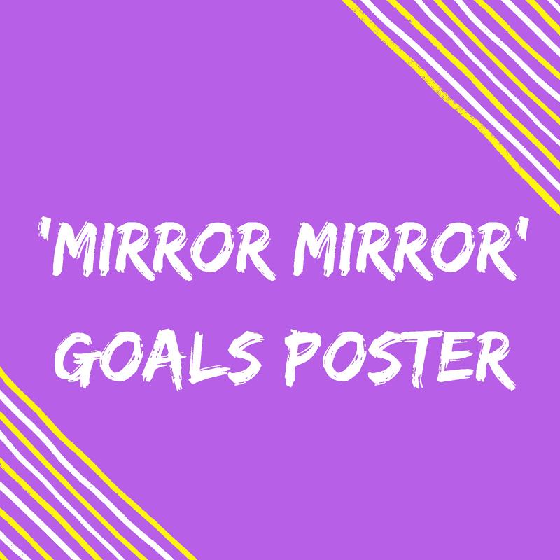 Mirror Mirror Goal Poster