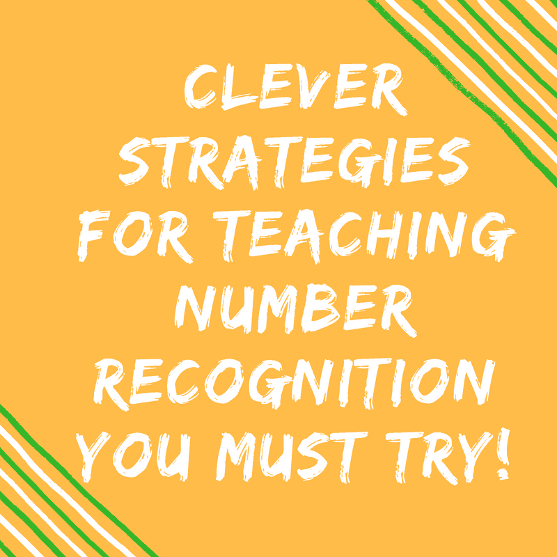 Clever Strategies for Teaching Number Recognition You Must Try!