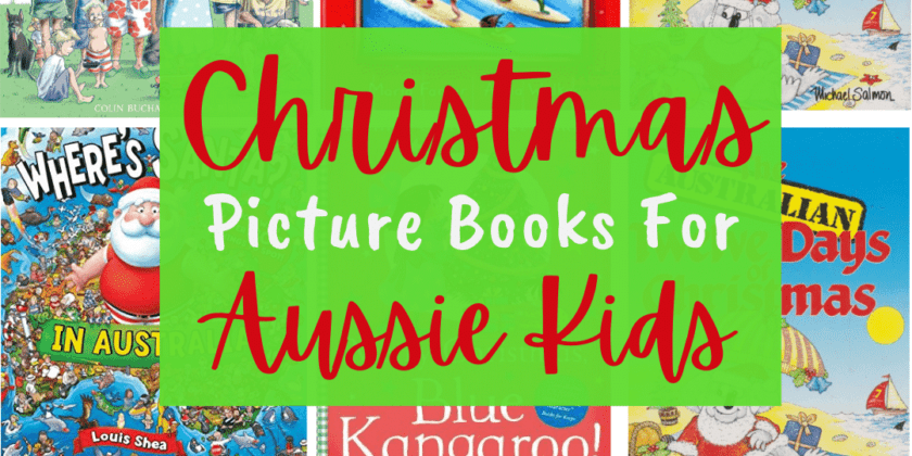 21 Australian Christmas Picture Books To Read Aloud!